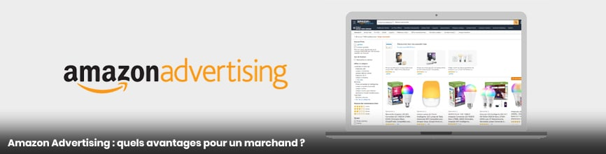Image header Amazon Advertising quels avantages pour un marchand ?